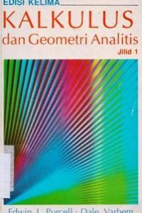 Kalkulus Dan Geometri Analitis Jilid 1 Pdf